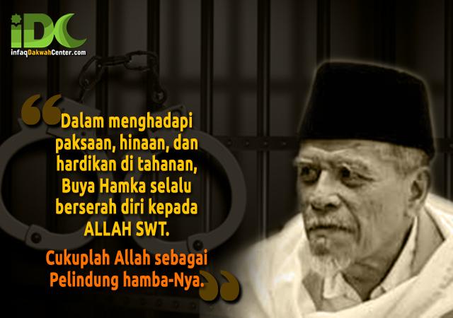 Tips Buya Hamka Menyelamatkan Diri dari Ganasnya Siksaan Penjara. Cukuplah Allah sebagai Pelindung!!